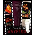 El legado de krypton 07 - Nuestras películas I