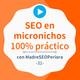 SEO On Page, Off Page y monetización 100% práctico, con @madreseoperiora #31