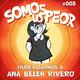 Somos lo Peor 008 el amor, con Ana Belén Rivero