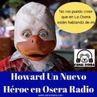 Howard Un Nuevo Héroe en Osera Radio