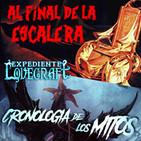 LODE 8x37 –Archivo Ligero– AL FINAL DE LA ESCALERA, Expediente Lovecraft: Cronología de los Mitos