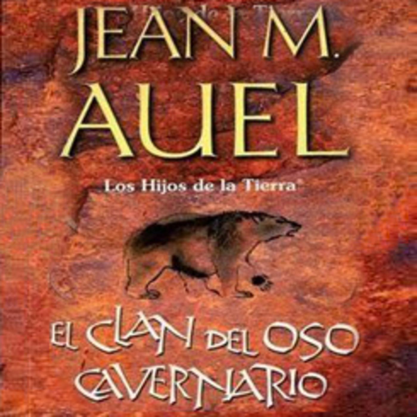 El Clan del Oso Cavernario 32 en EL CLAN DEL OSO CAVERNARIO en mp3(03/06 a  las 23:28:20) 26:48 26329416 - iVoox