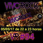 Vivo Rock_Programa #094_Temporada 3_05/05/2017