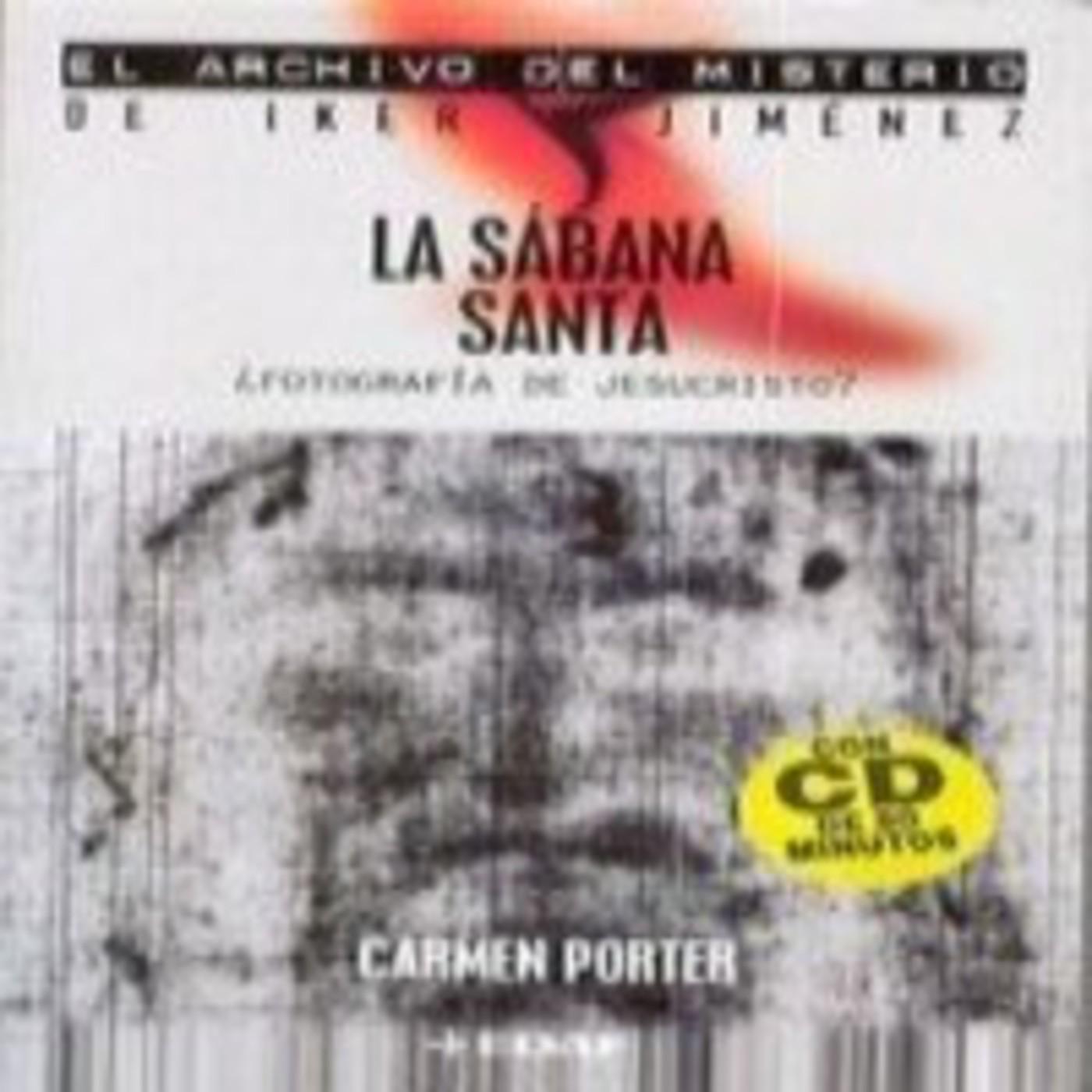 Iker Jiménez y Carmen Porter : La sábana Santa en Misterios en mp3 ...