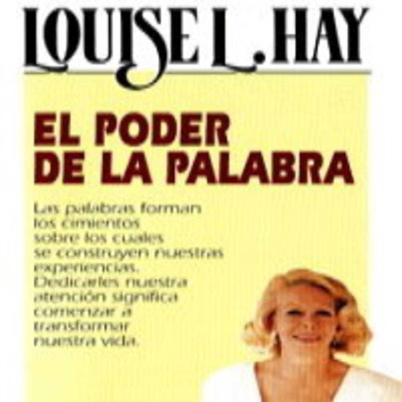 El poder de la palabra- Louise L. Hay en Audiolibros Stigmata666 en  mp3(16/04 a las 01:29:36) 49:49 3029884 - iVoox