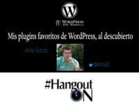 Cuales son los plugins favoritos de WordPress para Andy García