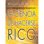 La ciencia de hacerse rico - wallace d. wattles - audiolibro completo - gratis