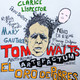Tom Waits [Anti- Records], Mary Gauthier, Clarice Lispector y Peru Saiprez