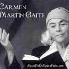 Carmen Martín Gaite: la escritura como afición y refugio (Documentos RNE)