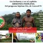 Invitación programa SÉPTIMO DÍA-ARMONÍA INDÍGENA.