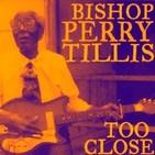 Especial bishop perry tillis