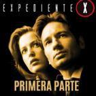 LODE 6x27 –Archivo Ligero– EXPEDIENTE X primera parte