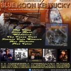 121- Blue Moon Kentucky (26 Noviembre 2017)