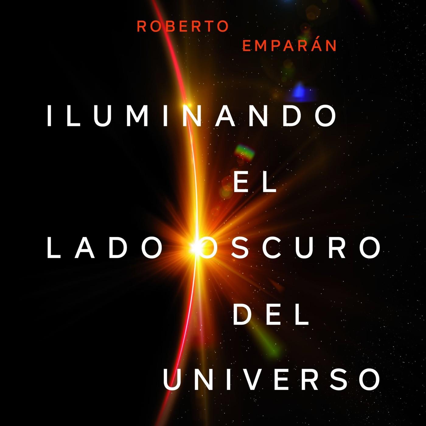 Iluminando el lado oscuro del universo. Ed. Ariel in QUÉDATE in mp3(05/03 a  las 12:11:55) 26:08 24213996 - iVoox