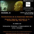 El Cronovisor. Programa 34. Microhistorias de la Arqueología Madrileña. Programa especial desde la URJC