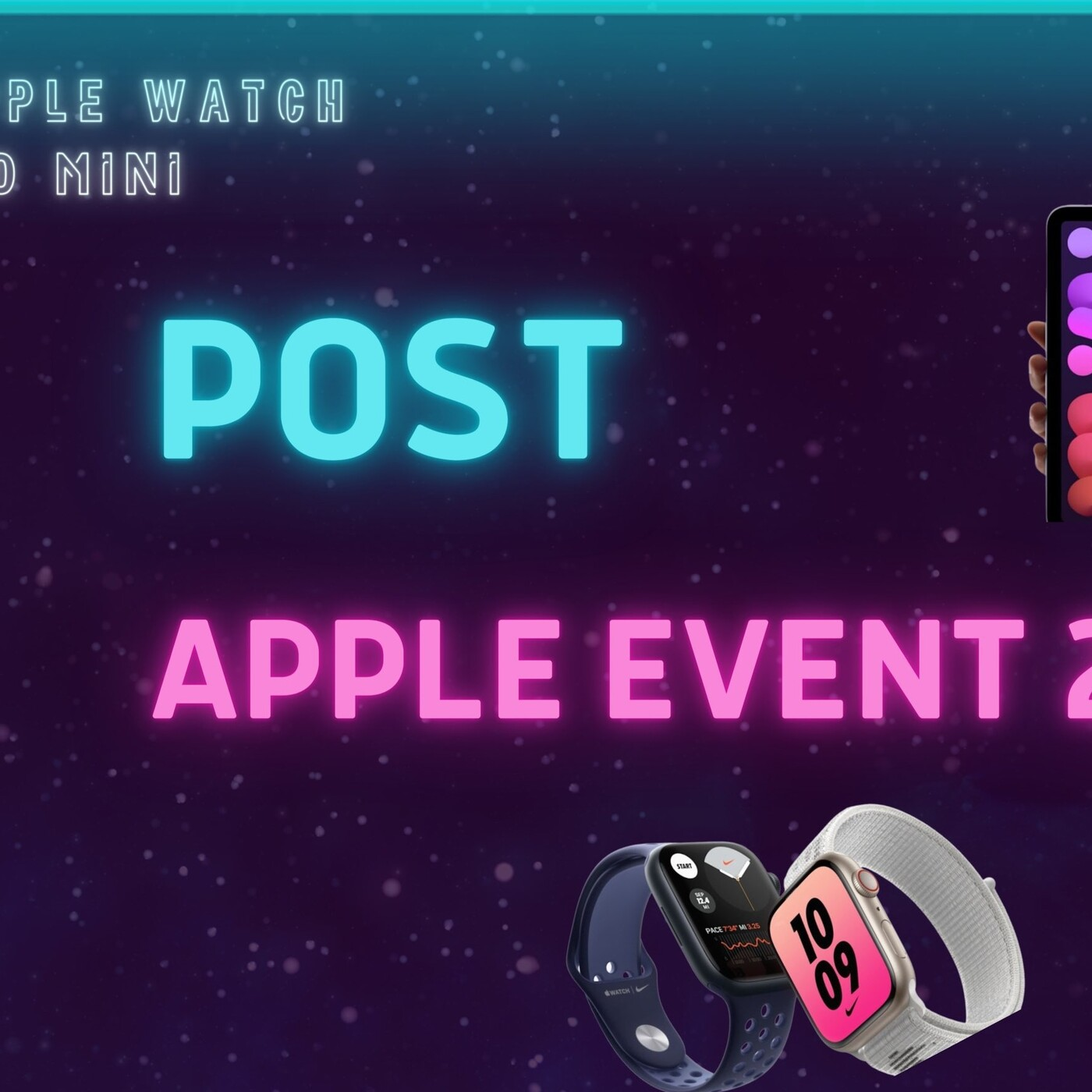 "Especial: ""Post Apple Event 2021"""