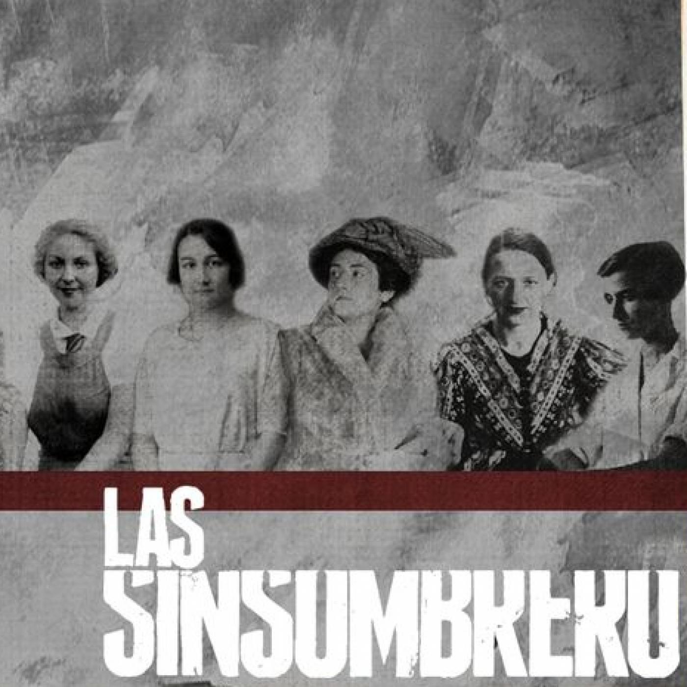 Las mujeres de la Generación del 27  Las Sinsombrero (Documental) en Algún  día en alguna parte en mp3(19 10 a las 15 05 04) 58 52 9070568 - iVoox 031b4b86792