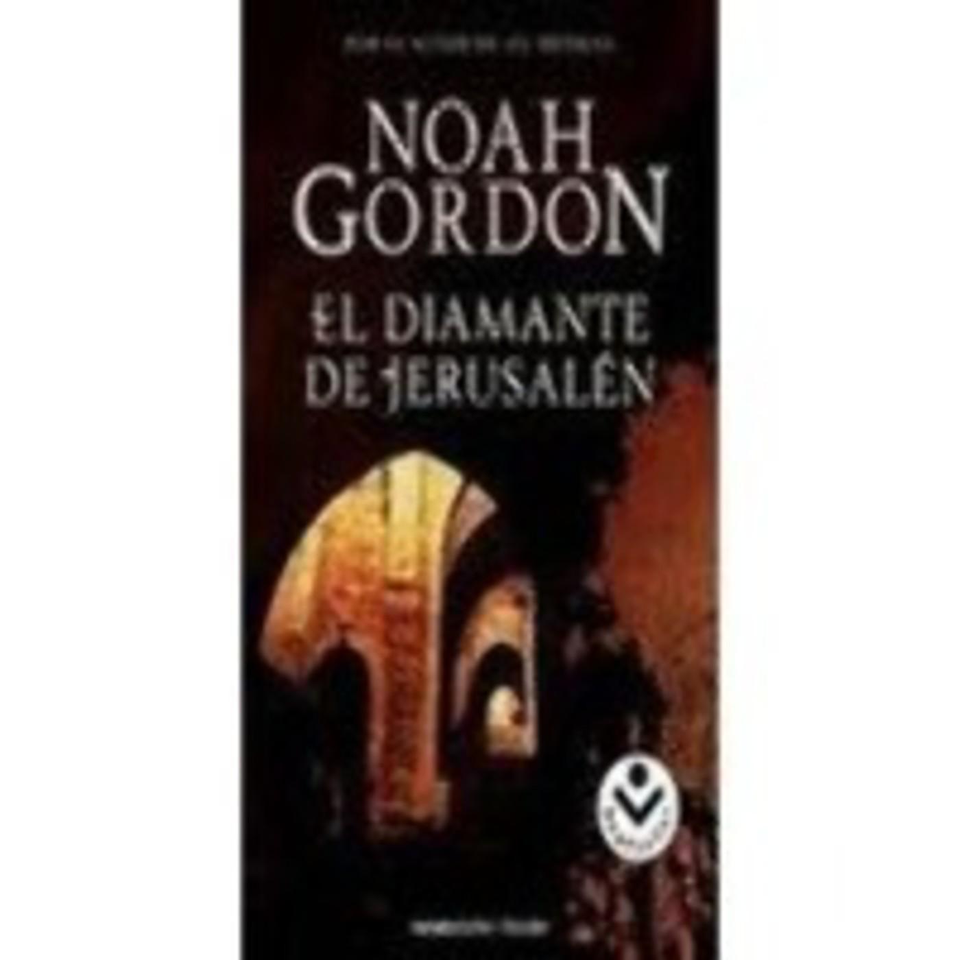 El diamante de Jerusalén de( Noah Gordon)-1 en Podcast MIS NOVELAS  FAVORITAS en mp3(28/10 a las 09:35:59) 01:17:35 1530346 - iVoox