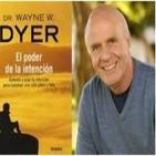 Wayne w Dyer - El Poder de la Intención. Audio
