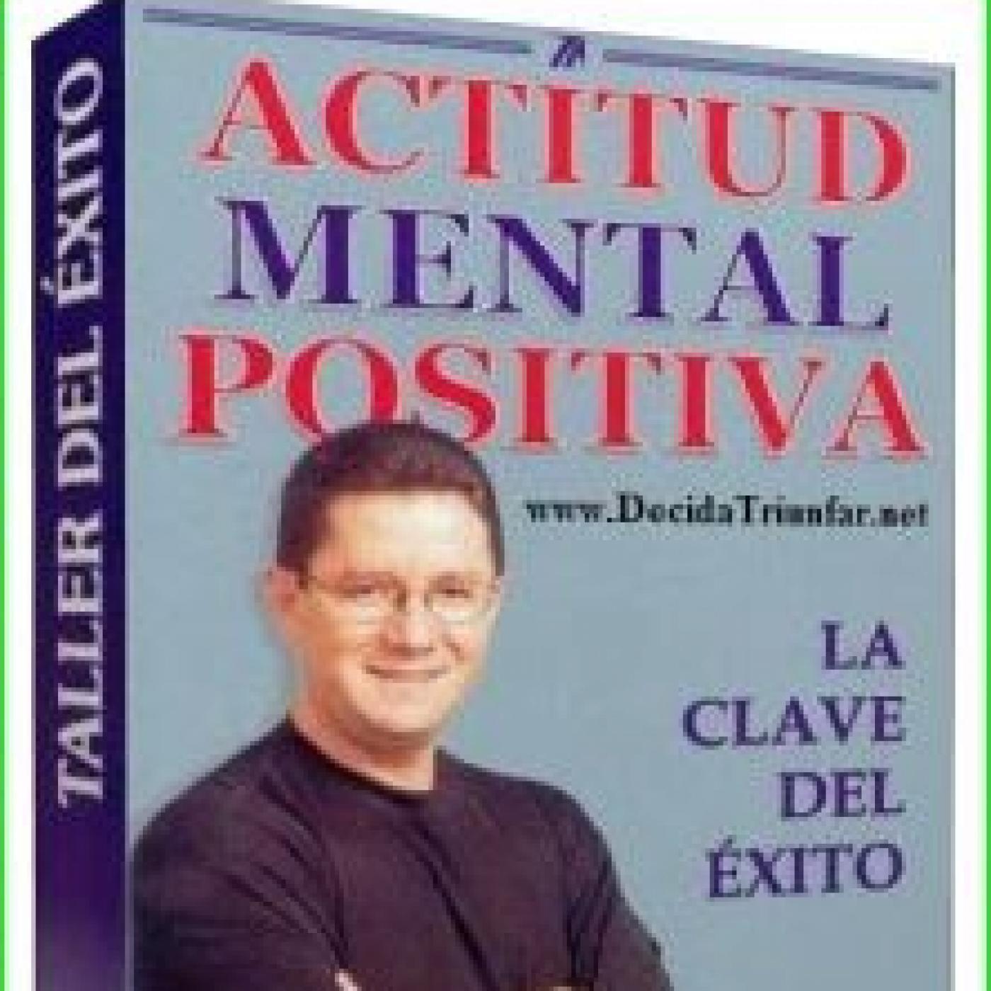 Actitud Mental Positiva - Dr. Camilo Cruz in Éxito Extremo in mp3(06/05 a  las 15:03:19) 01:27:10 11432899 - iVoox