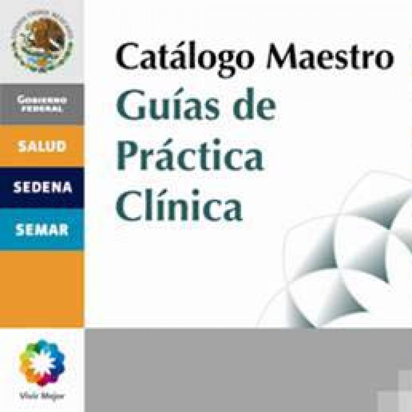 14 Guía Práctica Clínica Enfermeria Valoración y Manejo