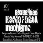 Sexualidad, Machismo y Homofobia - Escuela de Magia 02-03-2012