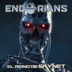 """ENDORIANS """"El reino de Skynet"""" (agosto 2017)"""
