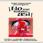 Deslices y antojos lingüísticos en los medios de comunicación - La Noche en Vela - RNE - 20 de abril de 2015