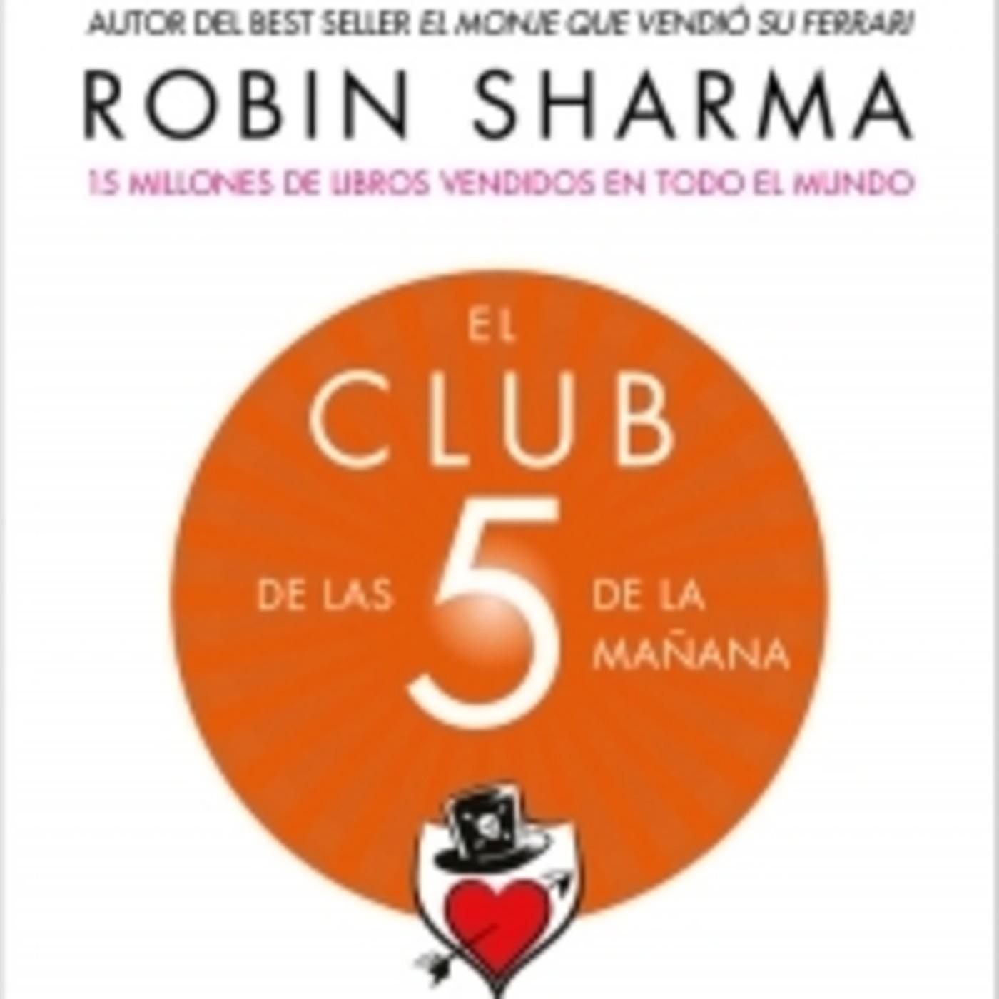 120 - El Club de Las 5 de la Mañana: Controla Tus Mañanas, Impulsa Tu Vida  en Salvador Mingo -Conocimiento Experto- en mp3(12/03 a las 13:00:00) 50:38  ...