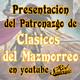 Clásicos del Mazmorreo - Presentación del Patronazgo