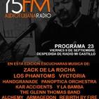 AudioTijuana Radio 75FM - Radio Mi Castillo - Episodio 23 (programa de despeida) - Septiembre 9