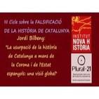 'La usurpació de la història de Catalunya a mans de la Corona i de l'Estat espanyols: una visió global' - Jordi Bilbeny