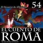 Episodio 54 – El Desastre de Arretium