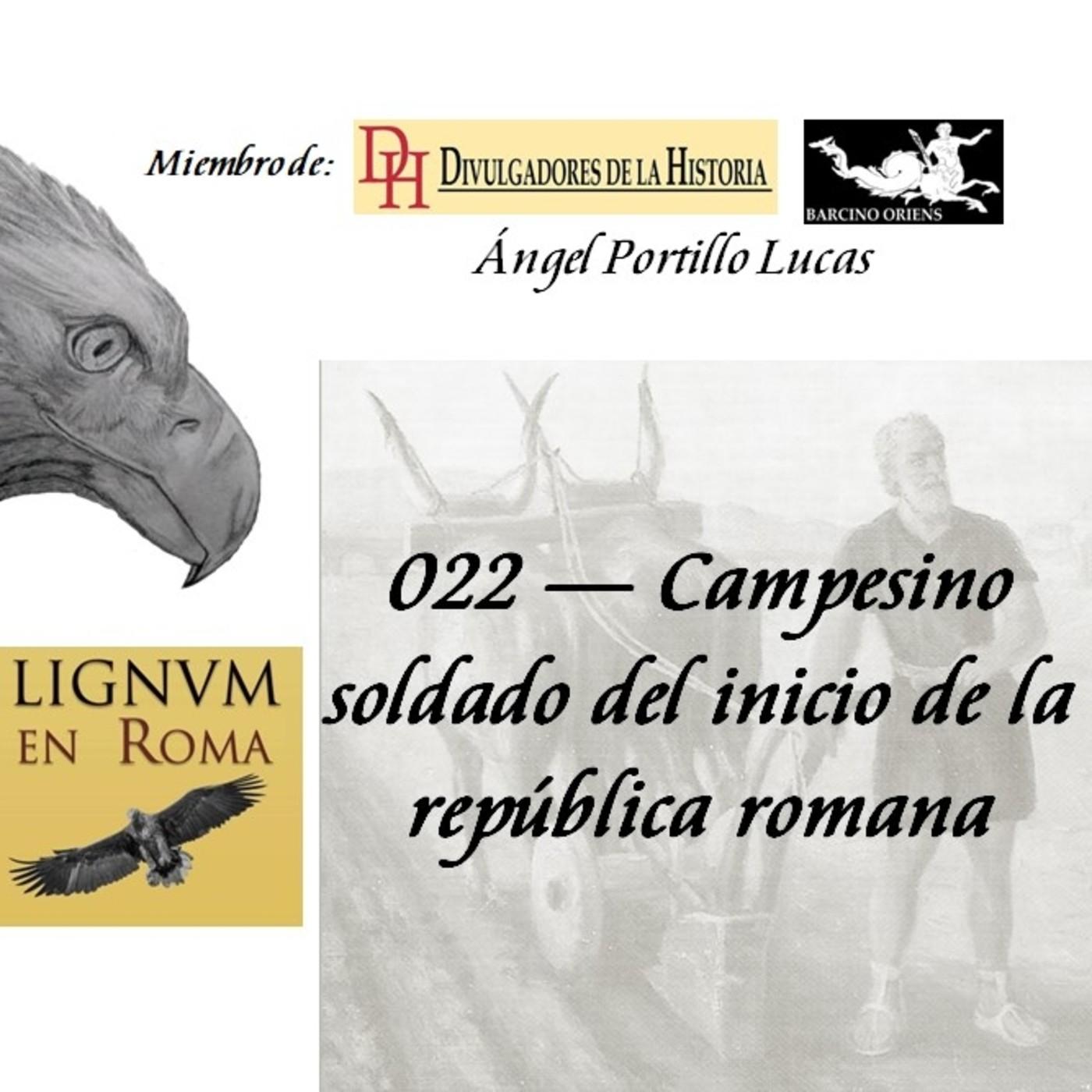 022 — Campesino soldado del inicio de la república romana.