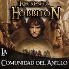 Regreso a Hobbiton 2x10: 15 aniversario del estreno de La Comunidad del Anillo