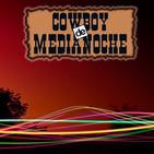 EL COWBOY DE MEDIANOCHE Con Gaspar Barron 06.12.2017