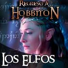 Regreso a Hobbiton 4x03: Los Elfos