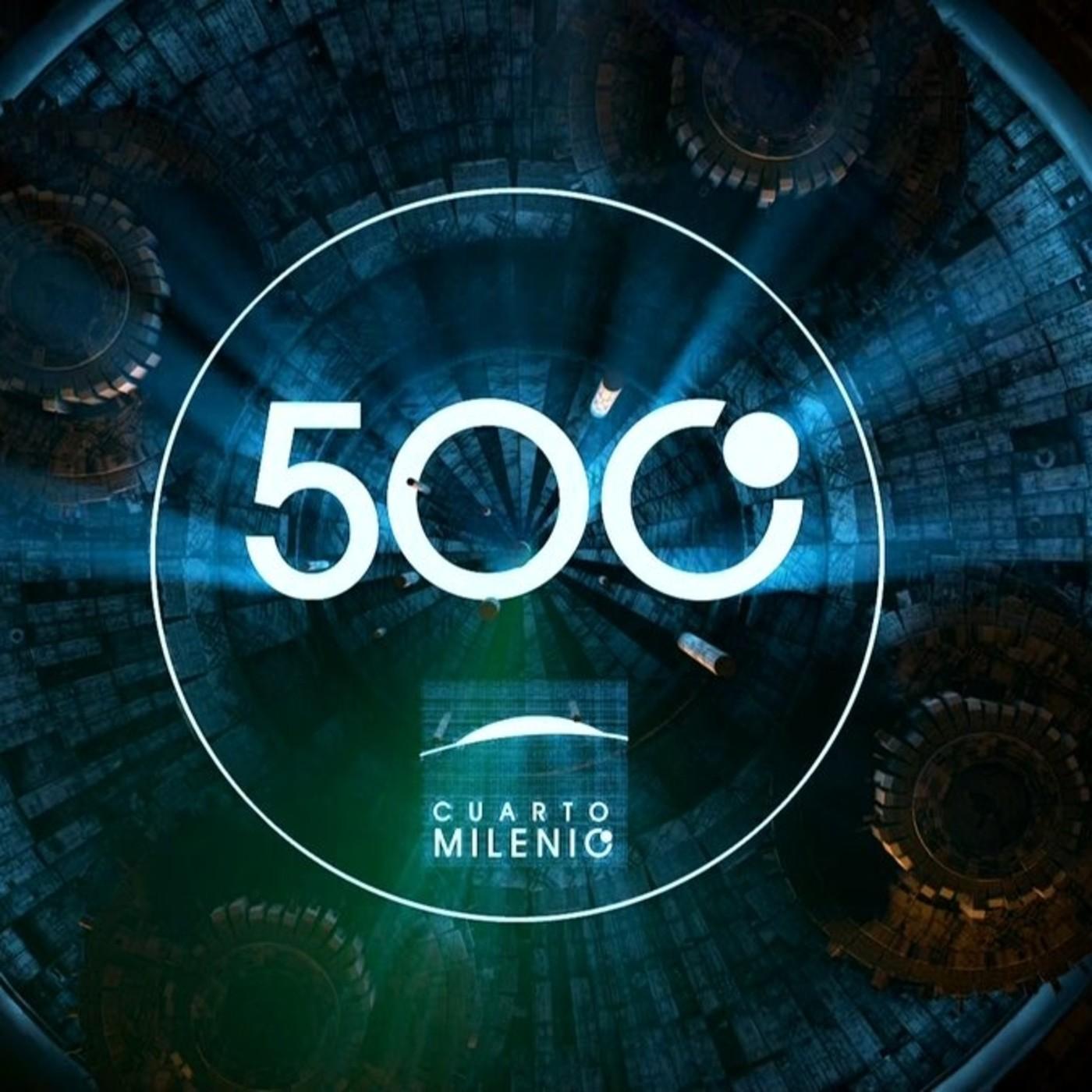 Cuarto Milenio 500 en Cuarto Milenio (Oficial) en mp3(29/05 a las 12 ...
