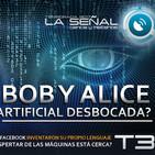La Señal T3 | 66 | ¿La Inteligencia Artificial de Facebook Descontrolada? Bob y Alice | Conociendo al equipo 10/08/2017