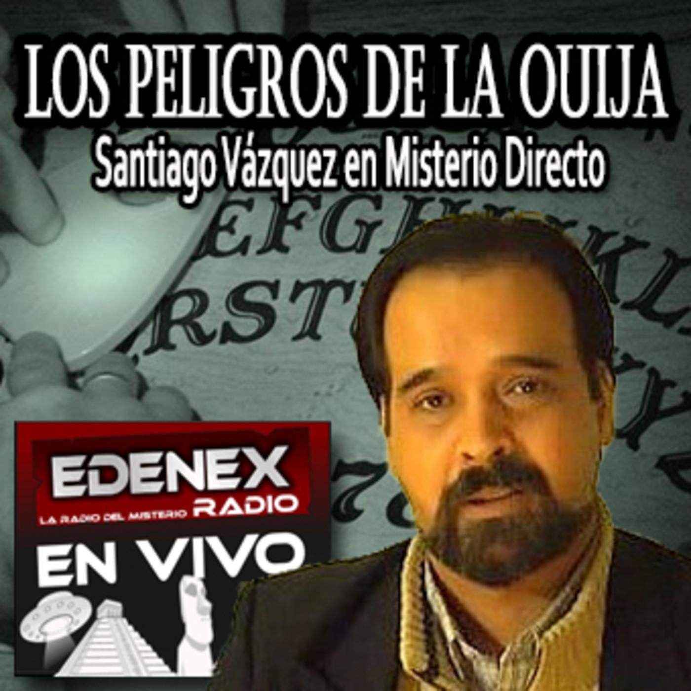 Misterio Directo - Peligros de la Ouija con Santiago Vazquez ...