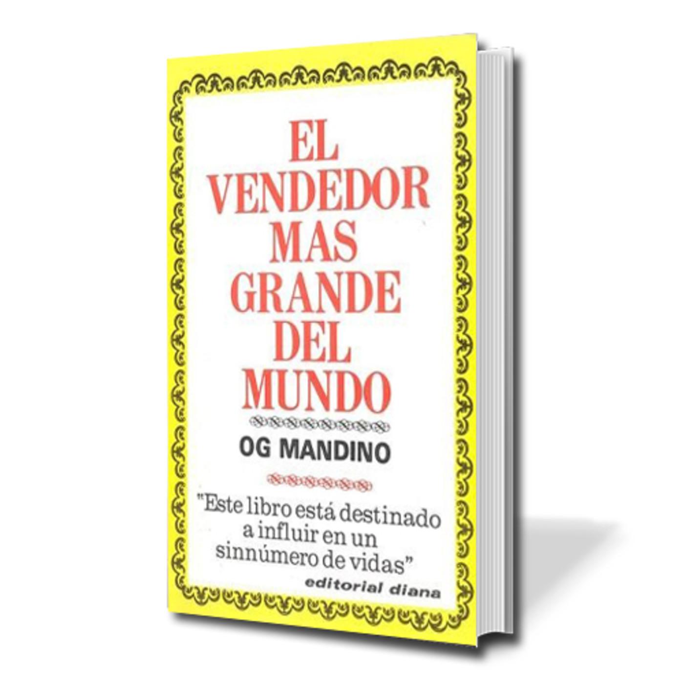 El Vendedor más grande del Mundo - Og Mandino en AUDIOLIBROS en mp3(16/08 a  las 02:02:30) 01:25:52 27870130 - iVoox
