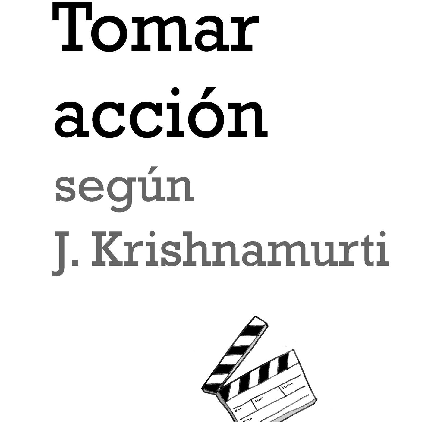 Monográfico 8: Tomar acción según J. Krishnamurti en Buscadores de sentido  en mp3(04/02 a las 07:30:00) 02:18:40 16813008 - iVoox