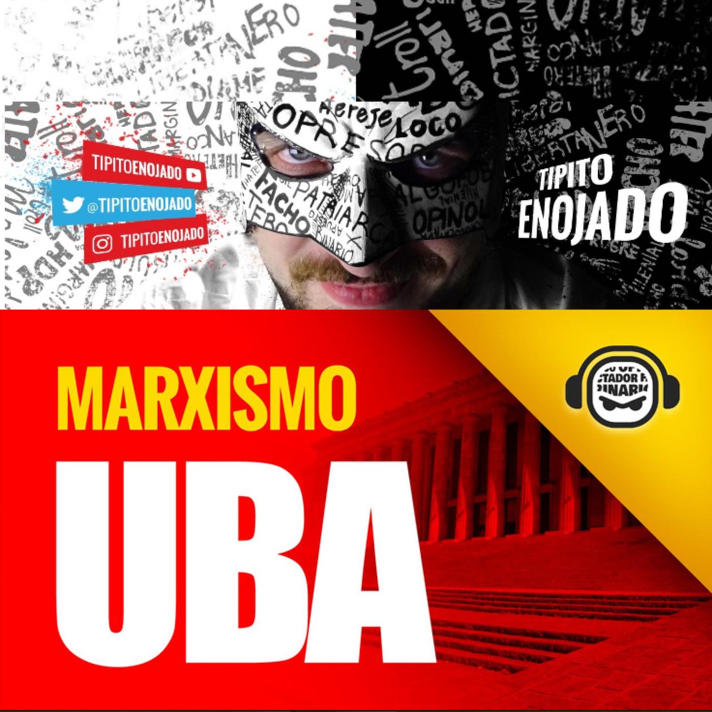 Adoctrinamiento en la Universidad de Buenos Aires UBA en Tipito Enojado en  mp3(18/03 a las 12:48:18) 01:46:42 49053380 - iVoox