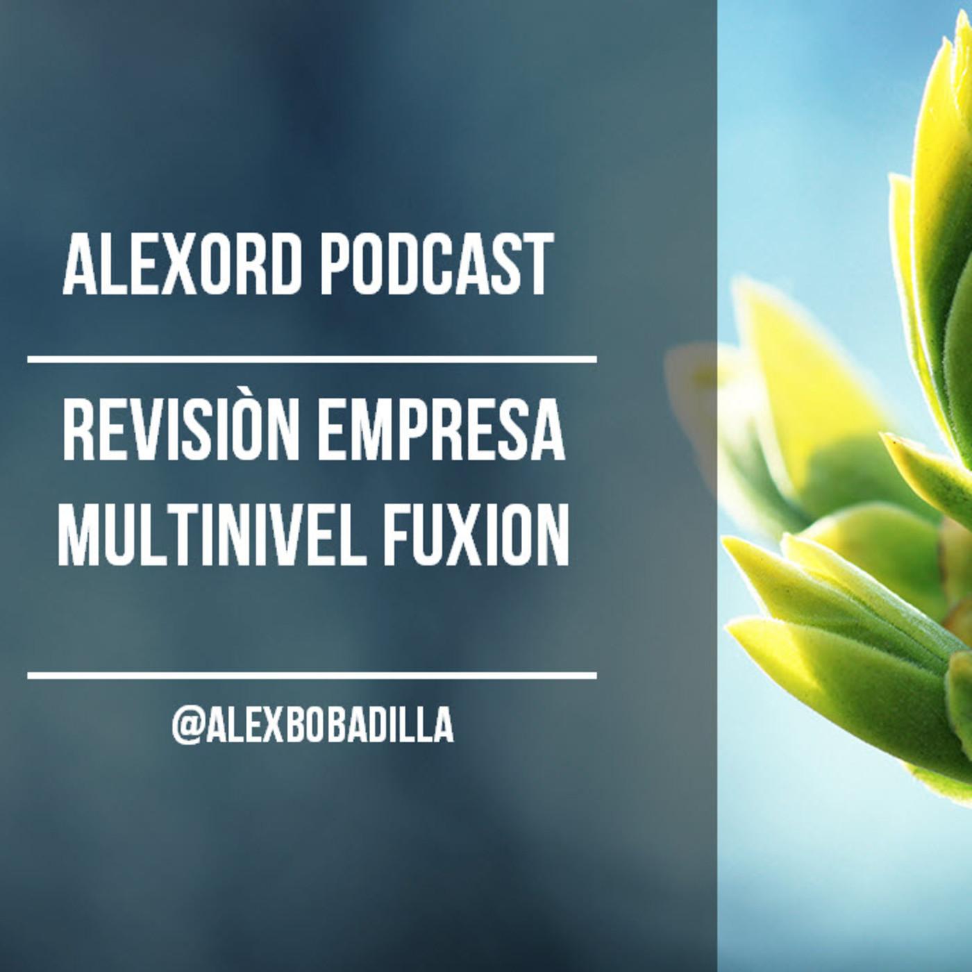 Cúal es la mejor empresa de negocios para productos de salud y bienestar  en  Alexord Podcast  02c7b5d7ba0