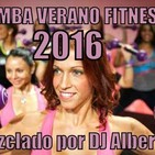 ZUMBA VERANO FITNESS 2016 Mezclado por DJ Albert