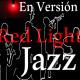 20. En Versión Jazz - Red Light