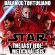 Balance Tortuliano #1 - The Last Jedi