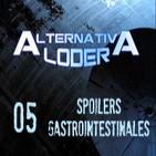 "ALTERNATIVA LODER 05 ""spoilers gastrointestinales"" (5-4-14)"