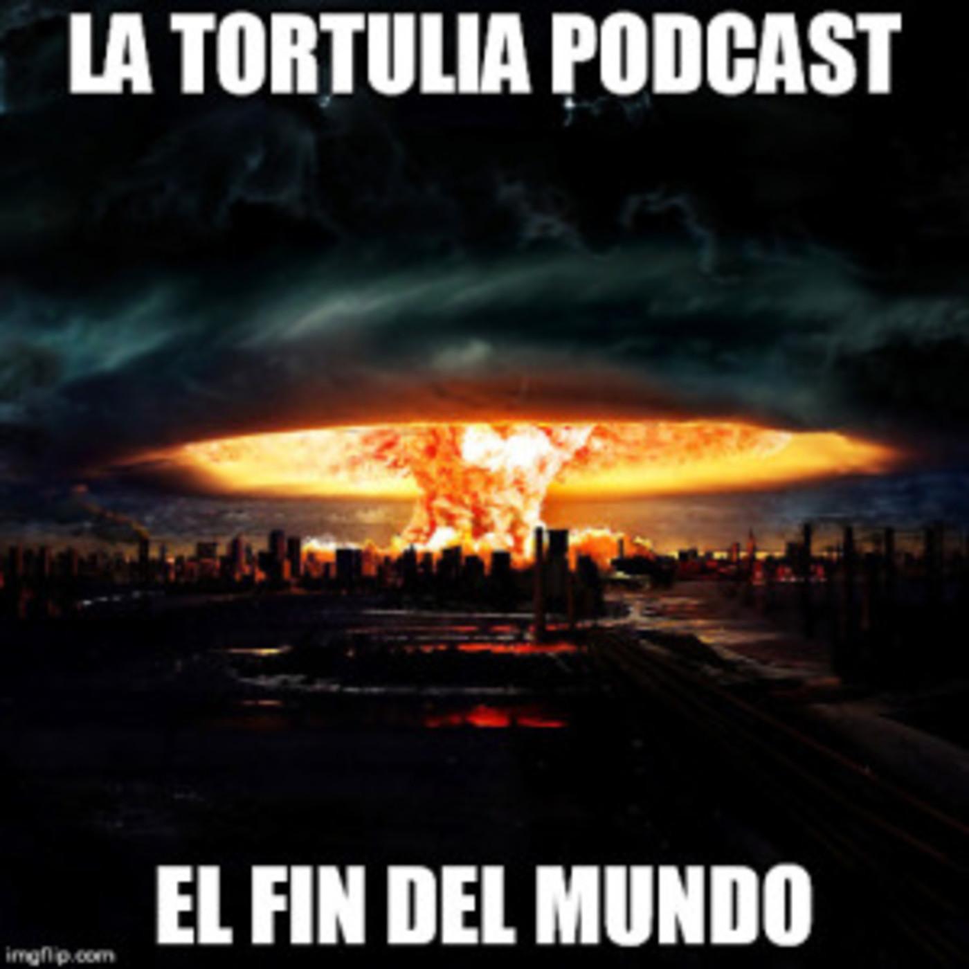 La Tortulia #96 – El fin del mundo en La Tortulia Podcast: Episodios ...