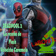 EL LABORATORIO - RESEÑAS - 01 - DEADPOOL 2 By Flash